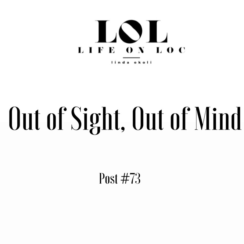 Post #73: Out of Sight, Out of Mind